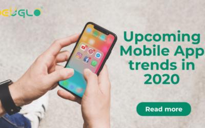 Upcoming Mobile App Trends in 2020