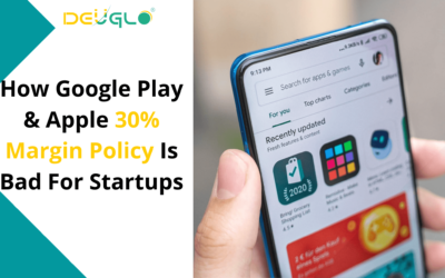 How Google Play & Apple 30% Margin Policy Is Bad For Startups